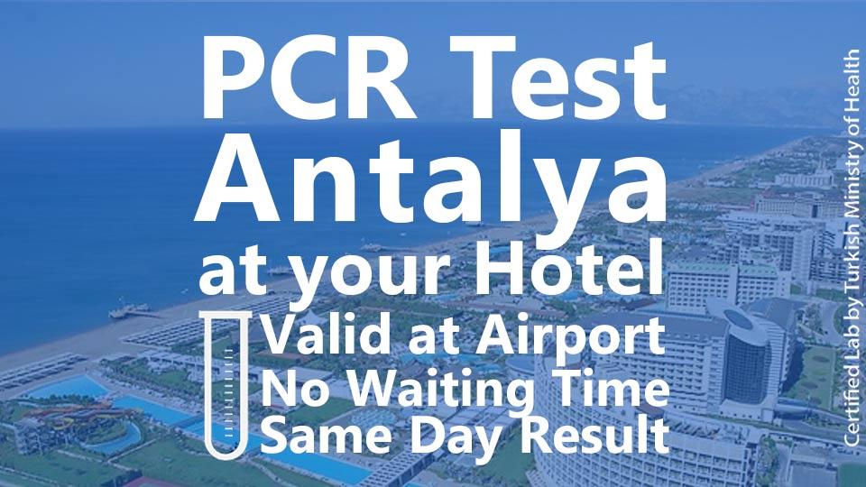 PCR TEST in Antalya Hotels