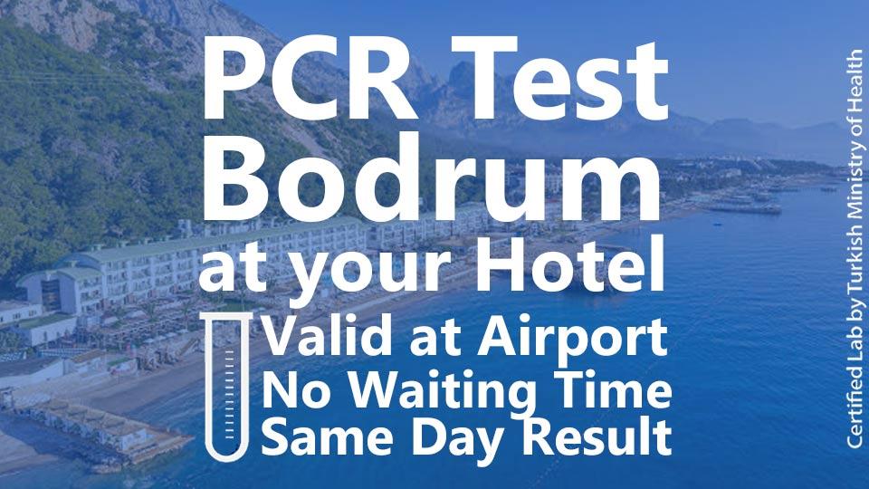 PCR TEST in Bodrum Hotels
