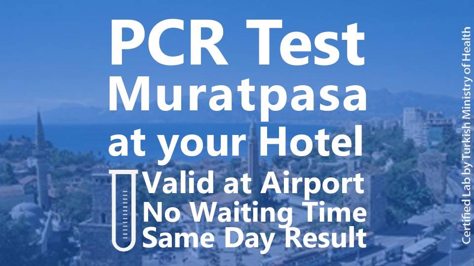 PCR TEST in Muratpasa Hotels